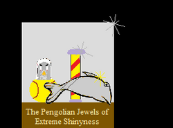 The Royal Pengolian Jewels of Extreme Shinyness image