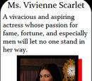 Ms. Vivienne Scarlet