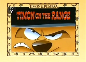 Timon on the Range