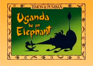 Uganda be an Elephant