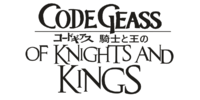 Code Geass - Of Knights and Kings