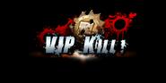 VIP Kill