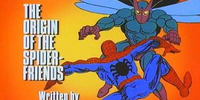 MARVEL COMICS: Spider-Man and his Amazing Friends The origin of the Spider-Friends