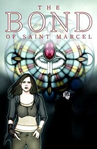 The Bond of Saint Marcel 1