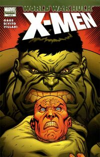 World War Hulk X-Men 1