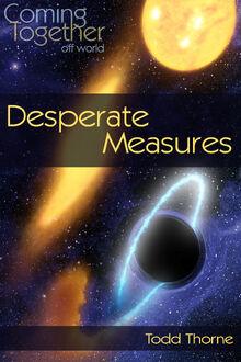 Desperate Measures (Off World)
