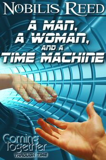 A Man, A Woman, and a Time Machine