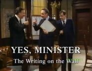 Yes Minister The Writing on the Wall