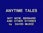 Anytime Tales Not Now Bernard