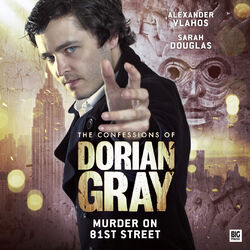 The Confessions Of Dorian Gray 2.3 Murder On 81st Street