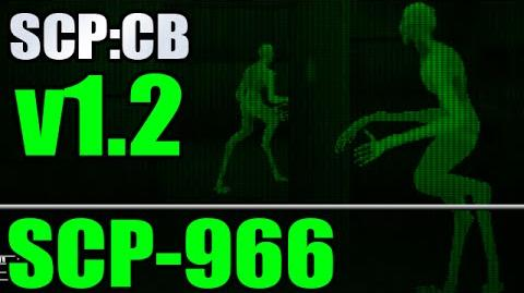 Creepy new SCP - SCP-966 - SCP- Containment Breach v1.2