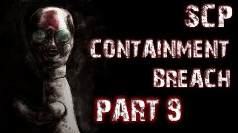 SCP Containment Breach Part 9 DRUNK AND TERRIFIED