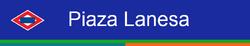 Piaza Lanesa sign