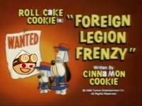 "Roll Cake in ""Foreign Legion Frenzy"" - By Cinnamon Cookie"