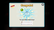 White Gold Drop Obtained