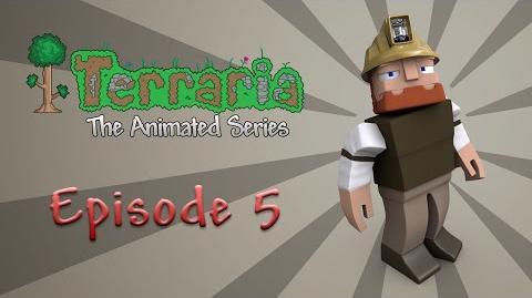Terraria The Animated Series - Episode 5