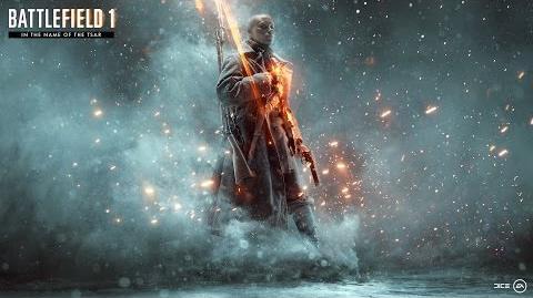 Battlefield 1 In the Name of the Tsar - Teaser tráiler oficial