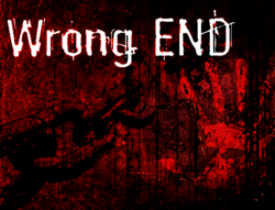 Wrong End Final