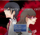 Corpse party: Sister's call