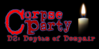 Corpse Party D2: Depths of Despair