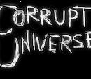 Corrupt Universe Wiki