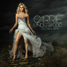 Carrie Underwood Blown Away
