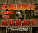 Courage Meets the Mummy