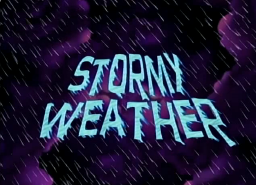 File:Titlecard 303a Stormy Weather.png