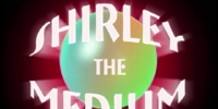Shirley the Medium (episode)