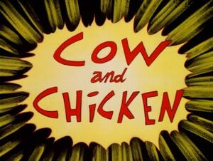 Cow and Chicken Title