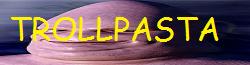 File:Trollpasta banner.png
