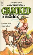 Cracked in the Saddle