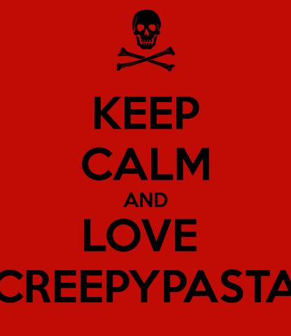 File:Keep-calm-and-love-creepypasta-6.png