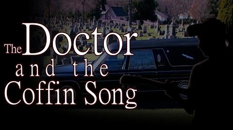 """The Doctor and the Coffin Song"" by K"