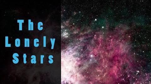 The Lonely Stars (Creepypasta)