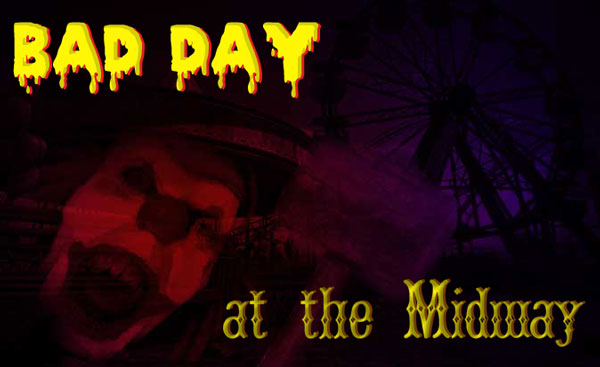 File:Bad Day at the Midway .jpg