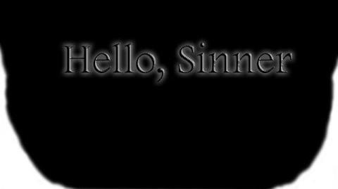 Hello, Sinner