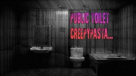 """Public Toilet"" Creepypasta, by Rinskuro13"