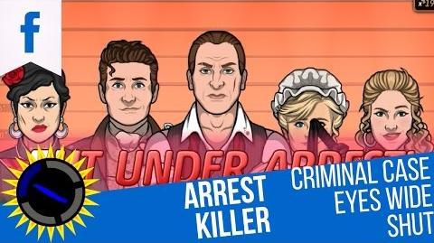 Criminal Case Mysteries of the Past Case 20 Eyes Wide Shut Arrest Killer!