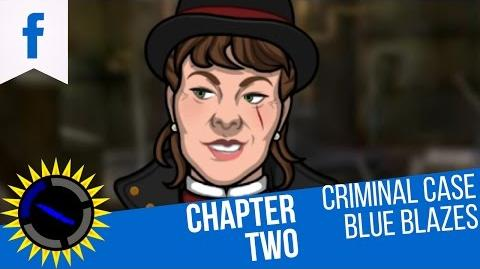 Criminal Case Mysteries of the Past Case 21 Blue Blazes - Chapter 2