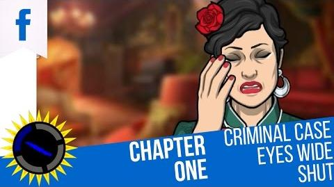 Criminal Case Mysteries of the Past Case 20 Eyes Wide Shut Chapter 1