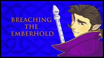 Breaching the Emberhold