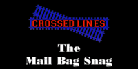 The Mail Bag Snag