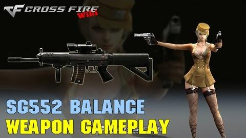 CrossFire - SG552 Balance - Weapon Gameplay