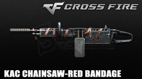 CrossFire Vietnam- KAC ChainSAW-Red Bandage ☆
