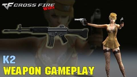 CrossFire - K-2 - Weapon Gameplay