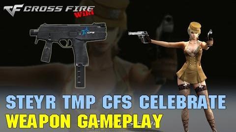 CrossFire - Steyr TMP CFS 2016 Celebrate - Weapon Gameplay