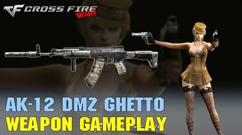CrossFire - AK-12 DMZ Ghetto - Weapon Gameplay