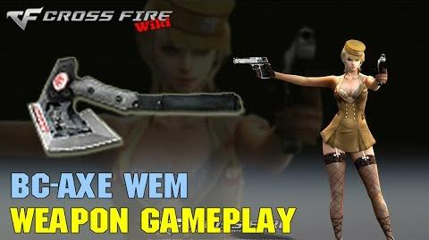 CrossFire - BC-Axe WEM - Weapon Gameplay