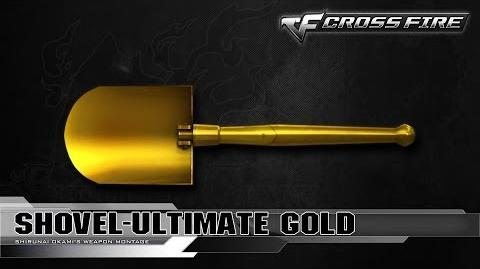 CrossFire Vietnam Shovel-Ultimate Gold ☆